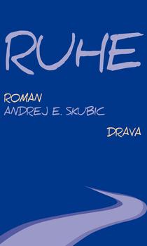Andrej Skubic: Ruhe