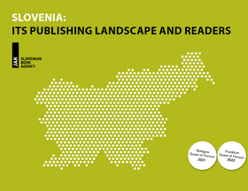 Slovenia:Its Publishing Landscape and Readers