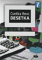 Cvetka Bevc: Desetka