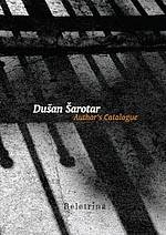 Dušan Šarotar Author's Catalogue