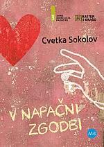 Cvetka Sokolov, V napačni zgodbi (19.700 izvodov)