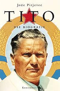 Jože Pirjevec: Tito. Die Biografie, book cover