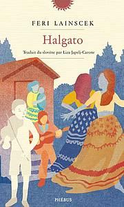 Feri Lainšček: Halgato, naslovnica
