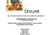 """Igra """"Čevljar"""" v ZPKZ Ljubljana"""