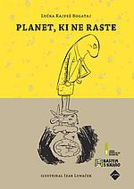 Lučka Kajfež Bogataj: Planet, ki ne raste