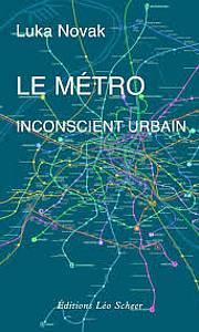 Luka Novak: Le metro