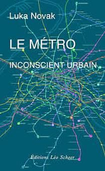Luka Novak: Le metro, naslovnica
