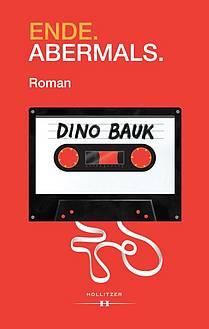Dino Bauk: Ende.Abermals