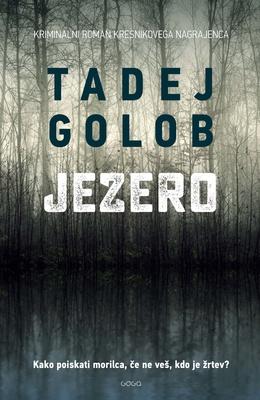 Tadej Golob: The Lake
